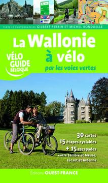 La Wallonie à vélo par les voies vertes