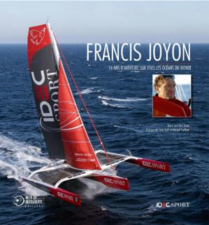 Route du Rhum : Francis Joyon, la leçon !