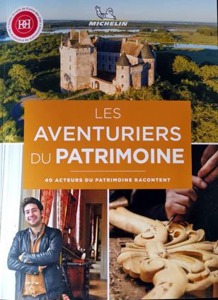 Les aventuriers du patrimoine (Michelin Editions)