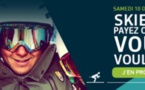 Samedi 10, skiez et fixez votre prix à Serre Che