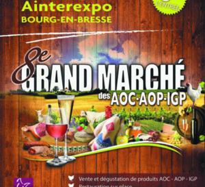 8ème Grand Marché des AOC-AOP-IGP de Bourg-en-Bresse
