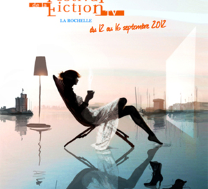 FESTIVAL DE LA FICTION TV !